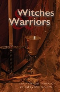 Cover of Witches & Warriors: A Sirens Benefit Anthology, edited by Jessica Corra, cover design by Amanda Lewis.
